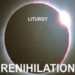Liturgrenihilation